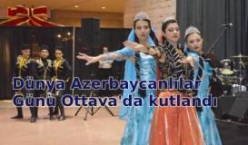 Dünya Azerbaycanlılar Günü Ottava'da kutlandı