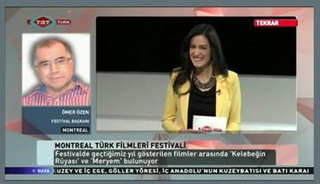 Montreal Türk Filmleri Şenliği TRT Türk'teydi.