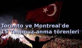 Kanada'da 15 Temmuz Anma Törenleri