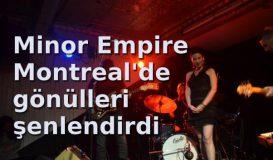 Minor Empire était à Montréal / Diaporama