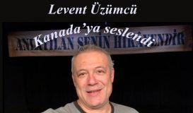 Levent Üzümcü'den Kanada'ya