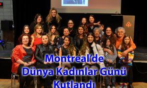 Montreal'de Dünya Kadınlar Günü kutlandı