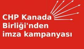 CHP Kanada Birliği'nden imza kampanyası