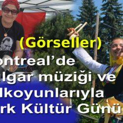 II. Montreal Türk Kültür Günü (Görseller)