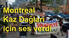 Montreal Kaz Dağları için ses verdi