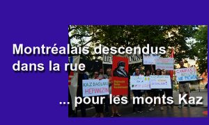 Manifestation à Montréal pour les monts Kaz