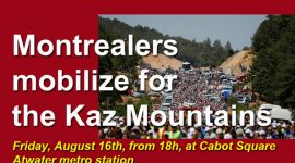 Montrealers mobilize for the Kaz Mountains