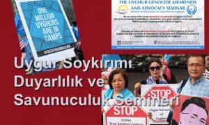 Uygur Soykırımı Duyarlılık ve Savunuculuk Semineri
