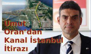 Umut Oran'dan Kanal İstanbul İtirazı