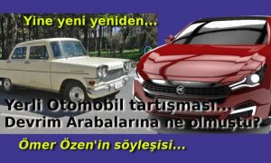 Yerli Otomobil tartışması ve Devrim