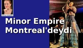Minor Empire Montreal'deydi