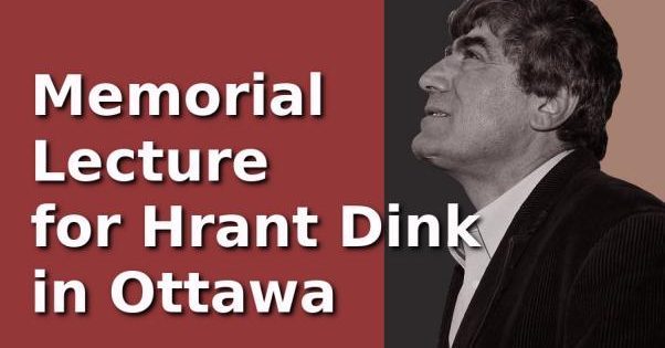 Hrant Dink will be commemorated in Ottawa