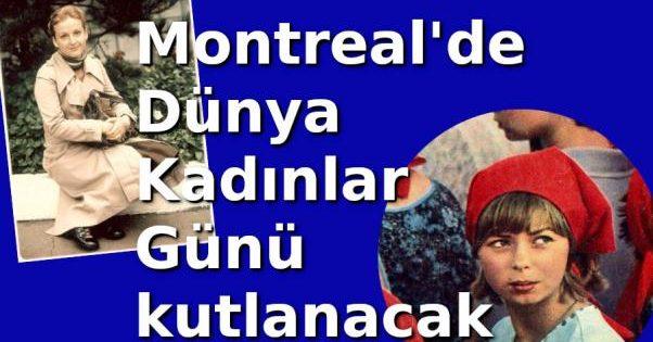 Montreal'de Dünya Kadınlar günü