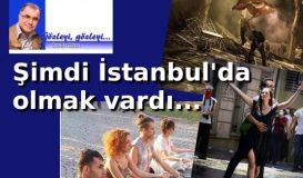 Şimdi İstanbul'da Olmak Vardı