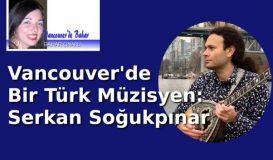 Vancouver'de bir Türk Müzisyen