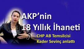 AKP'nin 18 Yıllık İhaneti