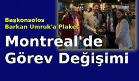 Montreal'de Görev Değişimi