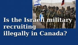 Is the Israeli military recruiting illegally in Canada?