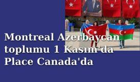 Azerbaycanlılar 1 Kasım'da Place Canada'da