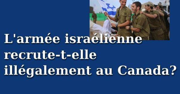 L'armée israélienne recrute-t-elle illégalement au Canada?