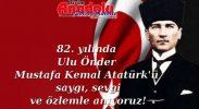 Atatürk'ü Saygıyla Anıyoruz!