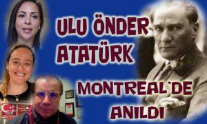 Ulu Önder Atatürk Montreal'de Anıldı