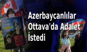 Azerbaycanlılardan Adalet İsteği