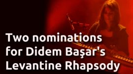 Two nominations for Levantine Rhapsody