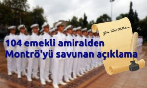 104 emekli amiralden ortak açıklama