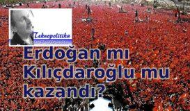 Erdoğan mı Kılıçdaroğlu mu?