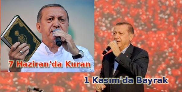7 Haziran seçimlerinde elinde Kuran vardı, 1 Kasım için Bayrak mitingleri...