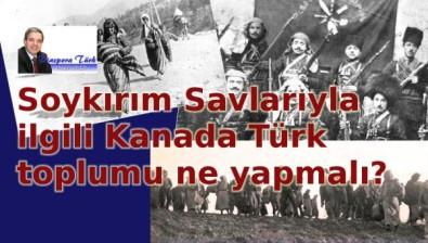 Kanada Türk toplumu ne yapmalı?