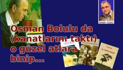 Osman Bolulu da o güzel atlara binip…