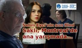 Selim Evci'nin Saklı'sı Montreal'de ana yarışmada