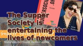 The Supper Society is entertaining the lives of newcomers
