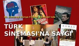 Montreal'de Türk Sineması'na Saygı