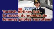 Turkish Airlines bat le record du nombre de femmes