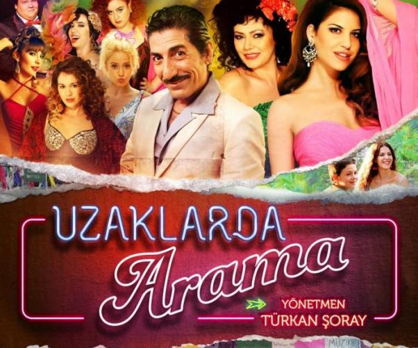 Türkân Şoray'ın filmi Uzaklarda Arama