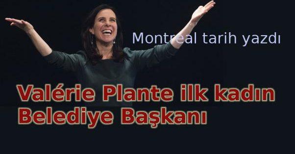 Montreal'e ilk kadın Belediye Başkanı
