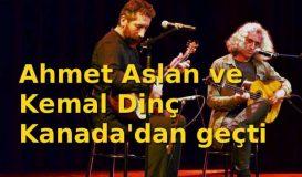 Ahmet Aslan ve Kemal Dinç Montreal'den geçti