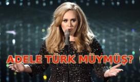 Adele Türk kökenli mi?