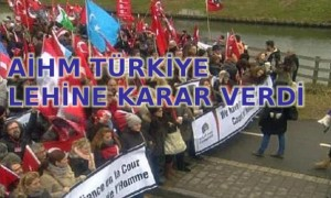 AİHM Türkiye lehine karar verdi
