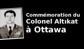 Commémoration du colonel Altikat à Ottawa