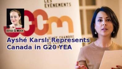 Ayshé Karslı Represents Canada in G20 YEA