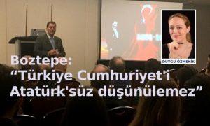 """""""Türkiye Cumhuriyet'i Atatürk'süz düşünülemez!"""""""