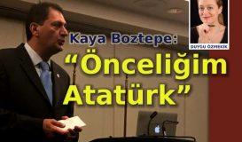 """Boztepe: """"Önceliğim Atatürk"""""""