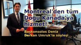 Montreal Başkonsolosluğu hizmette