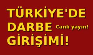 Türkiye'de 'kalkışma' girişimi!