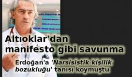 Mustafa Altıoklar'ın manifesto gibi savunması