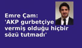 'AKP gurbetçiyi dışladı'